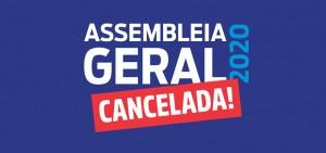 Assembleia Geral 2020 Cancelada